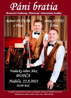 Páni bratia, koncert ľudovej, filmovej i klasickej hudby, nedeľa 22.08.2021 o 16:00